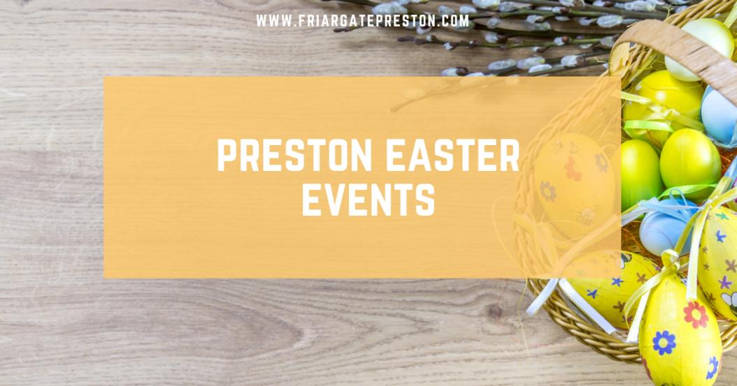easter events preston